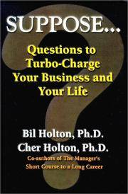 Suppose ... Questions to Turbo-Charge Your Business and Your Life