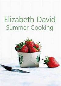 Summer Cooking by Elizabeth David - Hardcover - 2011 - from Revaluation Books (SKU: __1908117044)