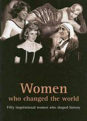 Women Who Changed the World  Fifty Inspirational Woman Who Shaped History