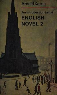 An Introduction to the English Novel: v. 1 (University Library)