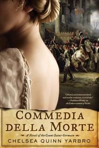 image of Commedia della Morte: A Novel of the Count Saint-Germain