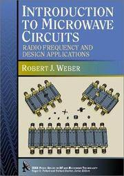 Introduction to Microwave Circuits: Radio Frequency and Design Applications