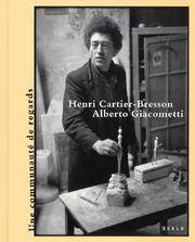 Henri Cartier-Bresson and Alberto Giacometti: La Decision De L'oeil/The Decision of the Eye by  Editor Tobia Bezzola - First Edition - 2005 - from art longwood books and Biblio.co.uk