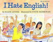 I Hate English! (A Blue Ribbon Book)