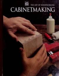 Cabinetmaking (Art of Woodworking)