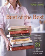 Best of the Best Vol. 8: The Best Recipes from the 25 Best Cookbooks of the Year (Food & Wine Best of the Best Recipes Cookbook) by Food & Wine Magazine - from Better World Books Ltd (SKU: GRP113472871)