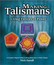 Making talismans: living entities of power: a complete magical system to bring