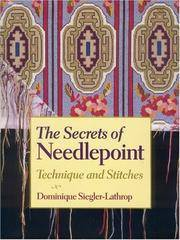 The Secrets of Needlepoint: Technique and Stitches