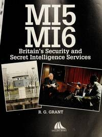 MI5 MI6: Britain's Security and Secret Intelligence Services