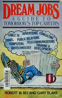 image of Dream Jobs: A Guide to Tomorrow's Top Careers (Wiley Self Teaching Guides)