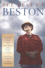 The Best of Beston: A Selection from the Natural World of Henry Beston from Cape Cod to the St. Lawrence (Nonpareil Book)