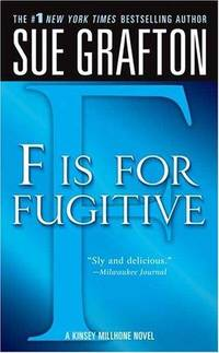F is for Fugitive - Kinsey Millhone Mysteries vol. 6