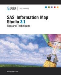 SAS Information Map Studio 3.1: Tips And Techniques