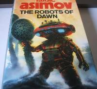 image of The Robots of Dawn; Robots and Empire (2 vols)