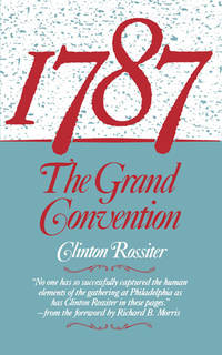 1787 the Grand Convention