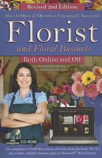 How to Open & Operate a Financially Successful Florist and Foral Business Both Online and Off