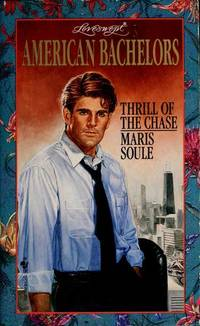 THRILL OF THE CHASE (Loveswept #768) by  Maris Soule - Paperback - 1995-12-01 - from MVE Inc. (SKU: 855-4371000623)