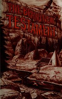 THE BRAND NEW TESTAMENT (Inscribed Copy)