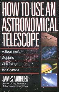 HT USE AN ASTRONOMICAL TELESCO