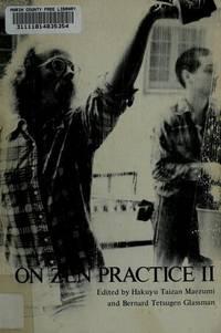 On Zen Practice II (The Zen Writing Series)