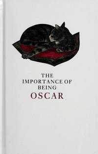 The Importance of Being Oscar by Oscar Wilde - 1988