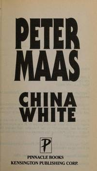 China White by  Peter Maas - Paperback - 1995 - from MAB Books (SKU: 276178)