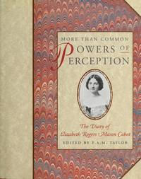 More Than Common Powers of Perception: The Diary of Elizabeth Rogers Mason Cabot