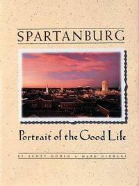 SPARTANBURG PORTRAIT OF THE GOOD LIFE