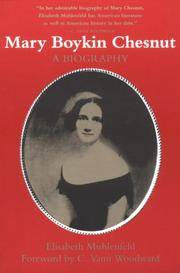 Mary Boykin Chesnut: A Biography (Southern Biography Series)