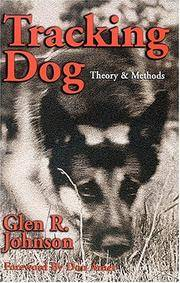 Tracking Dog: Theory & Methods