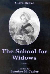 The School for Widows. by  Clara: Reeve - First Edition - from Studio Bookshop and Biblio.com