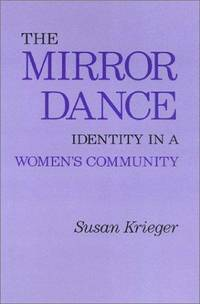 The Mirror Dance: Identity in a Woman's Community