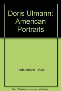 Doris Ulmann: American Portraits by  David  Doris) Featherstone - Paperback - First Edition - 1985 - from Eliabooks (SKU: 08638)