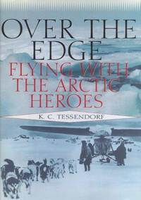 Over The Edge: Flying With The Arctic Heros