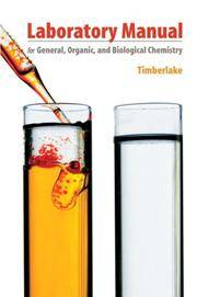 Laboratory Manual For General, Organic, and Biological Chemistry by