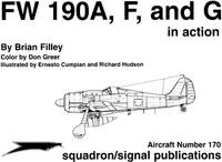 FW 190A, F, and G in Action. Aircraft Series #170.