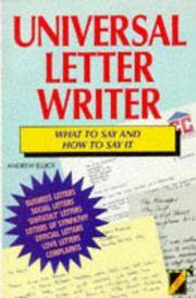Universal Letter Writer - What to Say and How to Say it