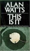 image of This Is It, and Other Essays on Zen and Spiritual Experience