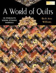 A World of Quilts: 10 Projects Using Ethnic Fabrics