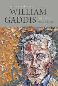 Letters Of William Gaddis