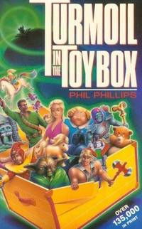 Turmoil in the Toybox by Phil Phillips - Paperback - 3rd Printing - 1986-06-01 - from Book Lovers Warehouse (SKU: 194660)
