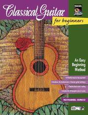 Classical Guitar for Beginners: An Easy Beginning Method, Book & Enhanced CD by Nathaniel Gunod - Paperback - 1992 - from ThatBookGuy (SKU: 067184)