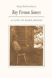 Roy Vernon Sowers : A Life in Rare Books by  Roger Burford Mason - Paperback - 2003 - from David G Anderson Books and Biblio.com