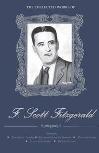 The Collected Works of F. Scott Fitzgerald (Wordsworth Library Collection) by  F. Scott Fitzgerald - Hardcover - from Better World Books  and Biblio.com