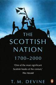 The Scottish Nation  1700 - 2000.
