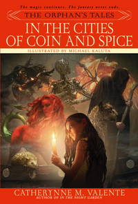 In the Cities of Coin and Spice - The Orphan's Tales vol. 2