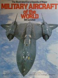 image of Illustrated Encyclopedia Of Major Military Aircraft of the World