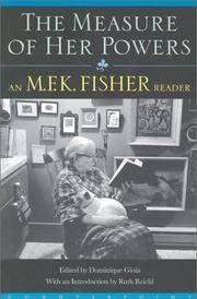 image of The Measure of Her Powers: An M.F.K Fisher Reader