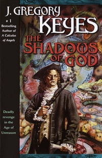 The Shadows of God (The Age of Unreason, Book 4)