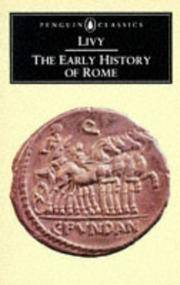 The Early History of Rome: Books I-V of the History of Rome from its Foundation (Penguin...